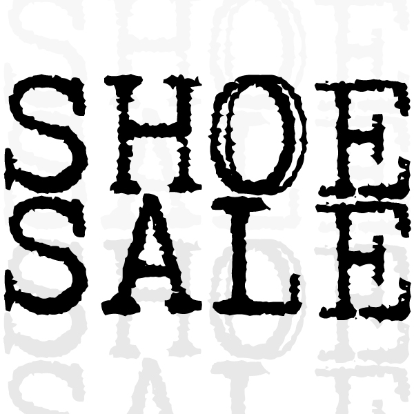 SHOE SALE! Yes, no joke! I'm SHOE in love!